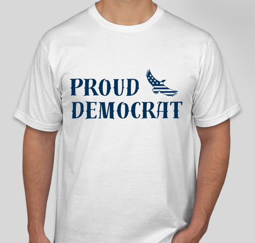 "PROUD Democrats of ""South County"" Fundraiser - unisex shirt design - front"