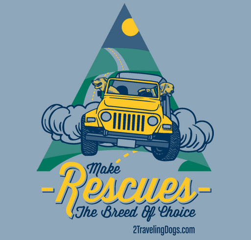 Make Rescues The Breed Of Choice shirt design - zoomed
