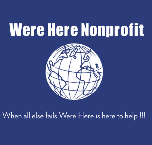 We're Here Nonprofit shirt design - zoomed