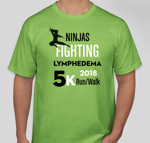Ninjas Fighting Lymphedema 5K Run/Walk Fundraiser - unisex shirt design - front