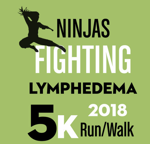 Ninjas Fighting Lymphedema 5K Run/Walk shirt design - zoomed