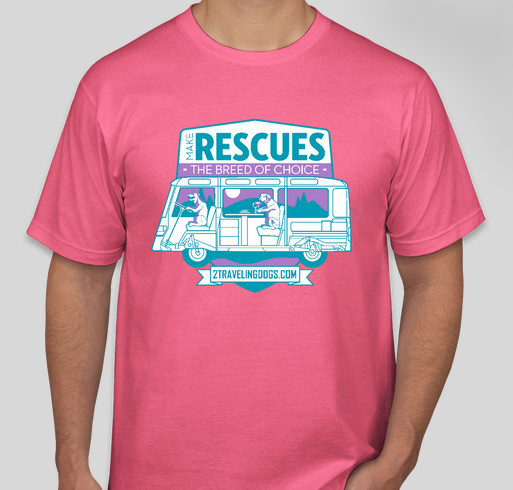 Make Rescues The Breed Of Choice! Fundraiser - unisex shirt design - front