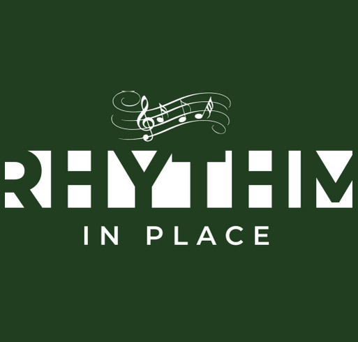 Rhythm In Place Fundraiser for Low Income Students shirt design - zoomed