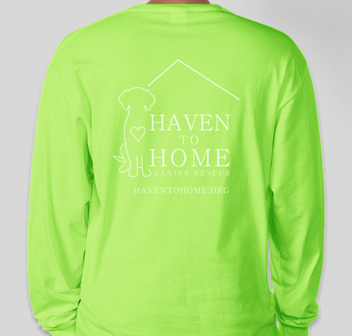 Support Haven to Home Canine Rescue! Fundraiser - unisex shirt design - back