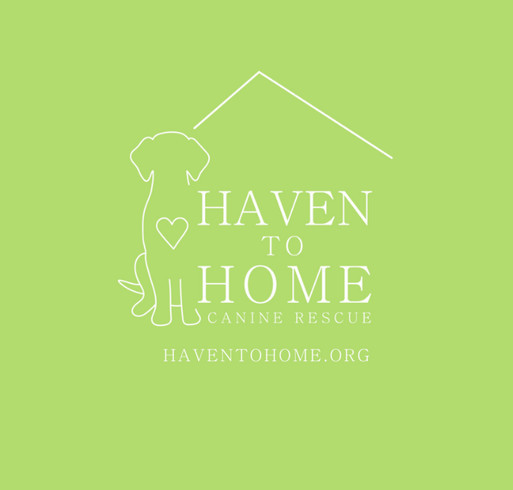 Support Haven to Home Canine Rescue! shirt design - zoomed