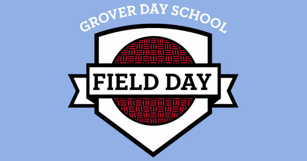 Grover Day Field Day