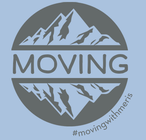 Moving with Meris shirt design - zoomed