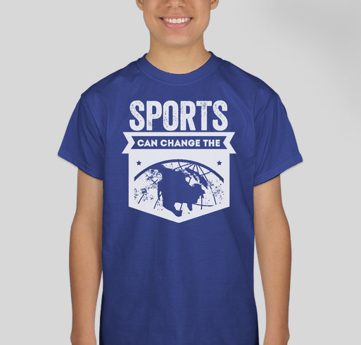 Sports Can Change the World Fundraiser - unisex shirt design - front