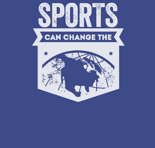 Sports Can Change the World shirt design - zoomed