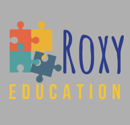 Roxy Education Fundraiser! shirt design - zoomed