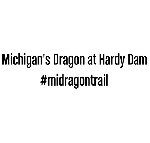Michigan's Dragon at Hardy Dam shirt design - zoomed