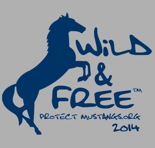 Protect Mustangs - Wild & Free shirt design - zoomed