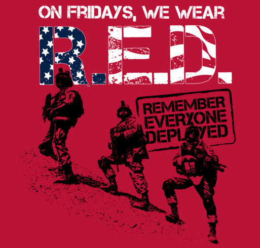 RED Fridays - Join Us In Remembering Everyone Deployed shirt design - zoomed