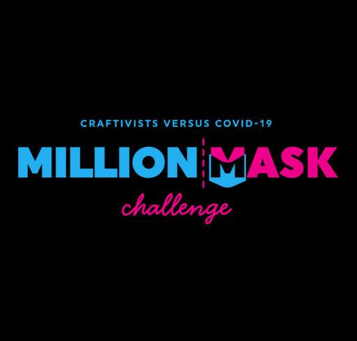 Million Mask Challenge - Swag Fundraiser! shirt design - zoomed