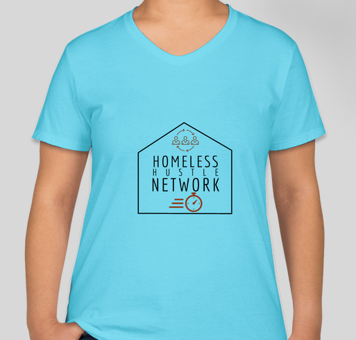 Homeless Hustle Network Swag Fundraiser Fundraiser - unisex shirt design - front