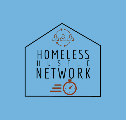 Homeless Hustle Network Swag Fundraiser shirt design - zoomed