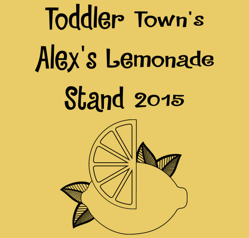 Toddler Town Learning Academy Alex's Lemonade Stand shirt design - zoomed