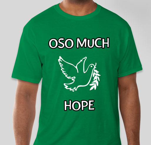 Oso much hope t shirt fundraiser for victims of the 530 for How much is a custom t shirt