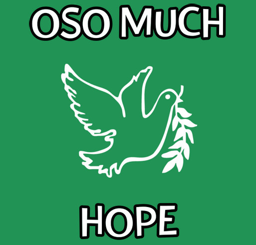 Oso Much Hope T-Shirt Fundraiser for Victims of the 530 Mudslide shirt design - zoomed