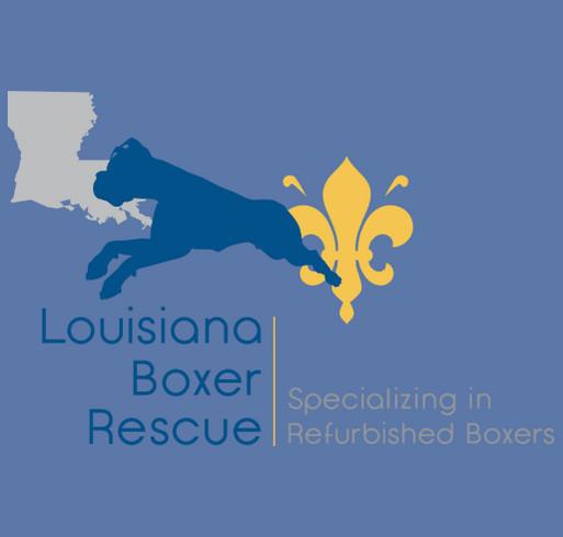Louisiana Boxer Rescue Needs You! shirt design - zoomed