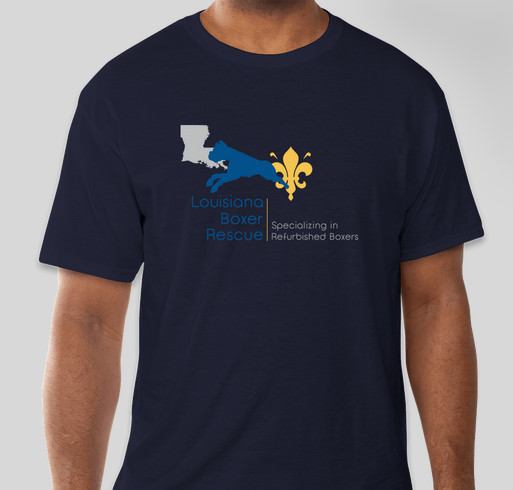 Louisiana Boxer Rescue Needs You! Fundraiser - unisex shirt design - front