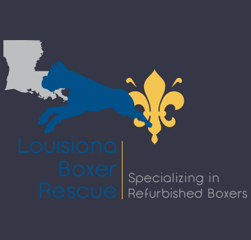 Louisiana Boxer Rescue Needs You! shirt design - zoomed