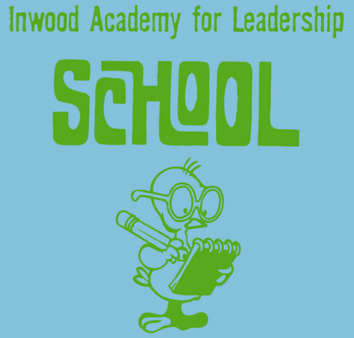 Inwood Academy for Leadership funraiser shirt design - zoomed