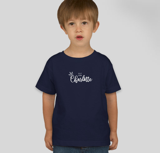 CLT for Charlotte (toddlers and onesies) Fundraiser - unisex shirt design - front