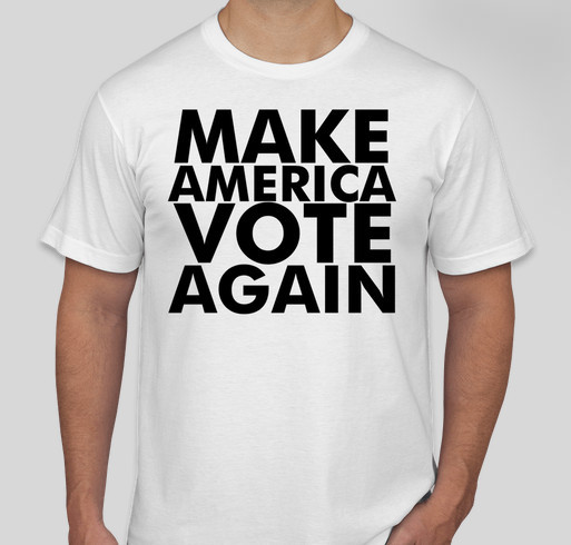 370d5af5fb8f USA SHOULD HAVE A REVOTE! Custom Ink Fundraising