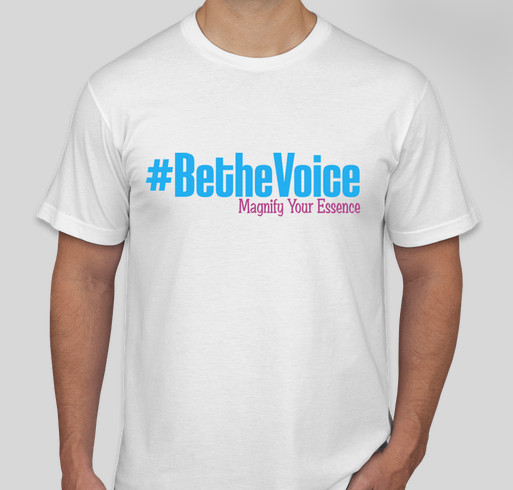 Be the Voice and Tell Your Story Fundraiser - unisex shirt design - front