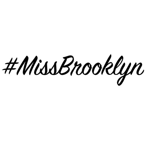 Miss Brooklyn 2017 shirt design - zoomed