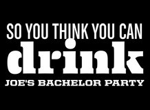 So You Think You Can Drink