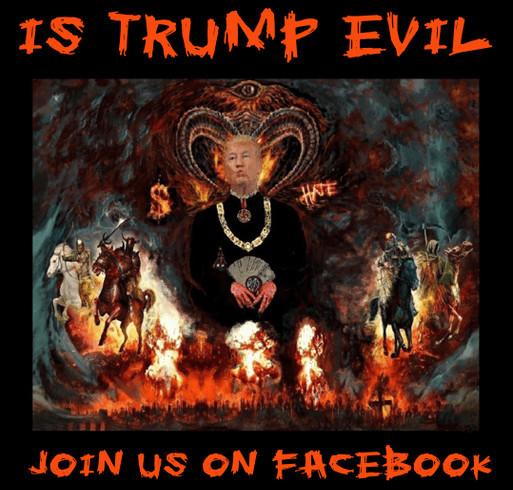 Trump is Evil shirt design - zoomed