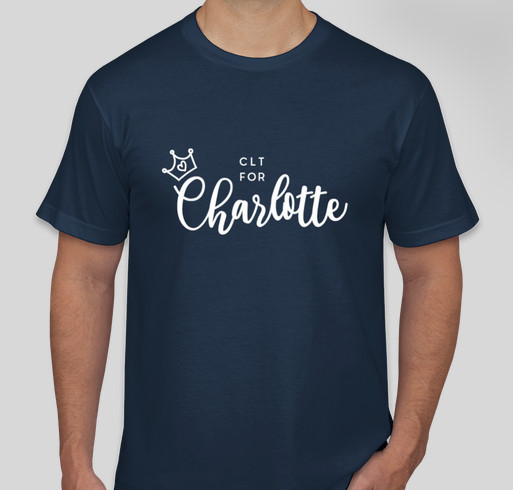 CLT for Charlotte Fundraiser - unisex shirt design - front