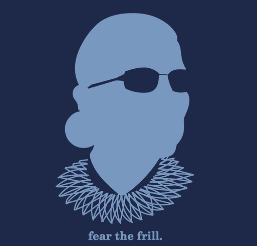 RBG - Fear the Frill shirt design - zoomed