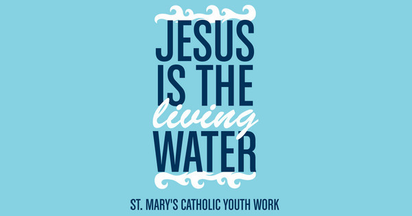 Jesus is the Living Water