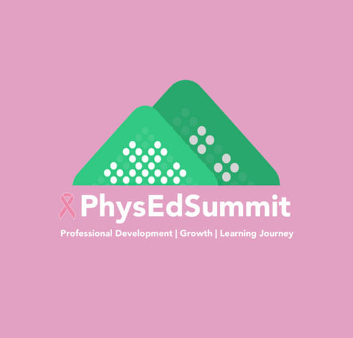 #PhysEdSummit Fundraiser for Breast Cancer Awareness--proceeds to Susan G. Komen foundation shirt design - zoomed