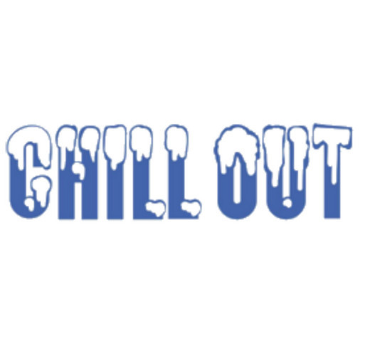 """Don't Forget to """"Chill Out"""" shirt design - zoomed"""