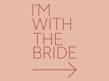 I'm with the Bride