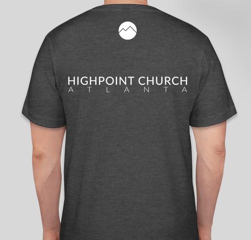 3d040c6b3 HighPoint Atlanta's First T-Shirts! Fundraiser - unisex shirt design - back