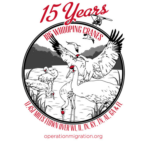 Celebrate 15 Years of Whooping Crane Flights! shirt design - zoomed