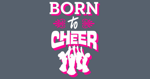 Born to Cheer