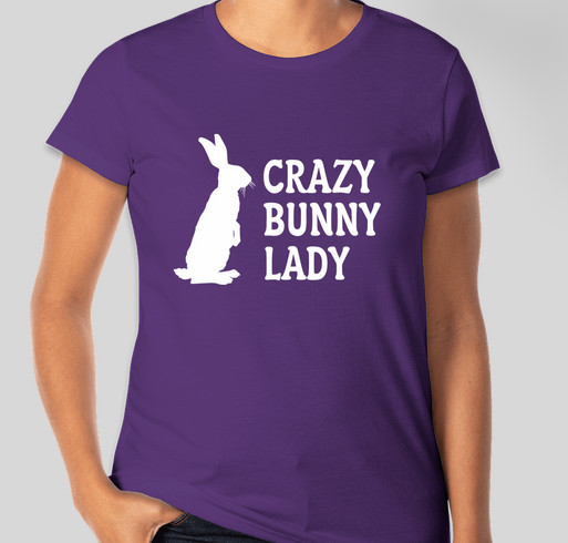Crazy Bunny Lady Fundraiser - unisex shirt design - front
