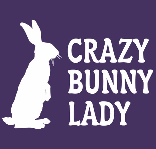 Crazy Bunny Lady shirt design - zoomed