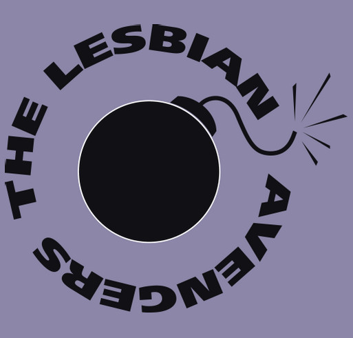 Support the Lesbian Avenger Documentary Project shirt design - zoomed