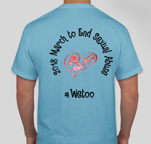 March to End Sexual Abuse #WeToo Fundraiser - unisex shirt design - back
