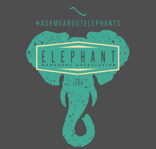 Elephant Managers Associaiton limited-edition merchandise shirt design - zoomed