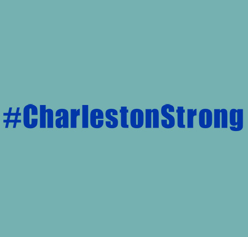 Charleston Strong shirt design - zoomed