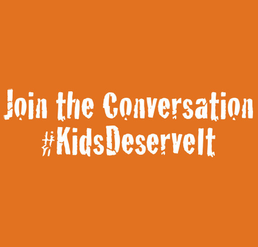 Kids Deserve It! (New Colors & Shirt Style!) shirt design - zoomed
