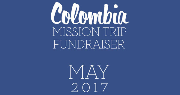 Colombia Mission Fundraiser